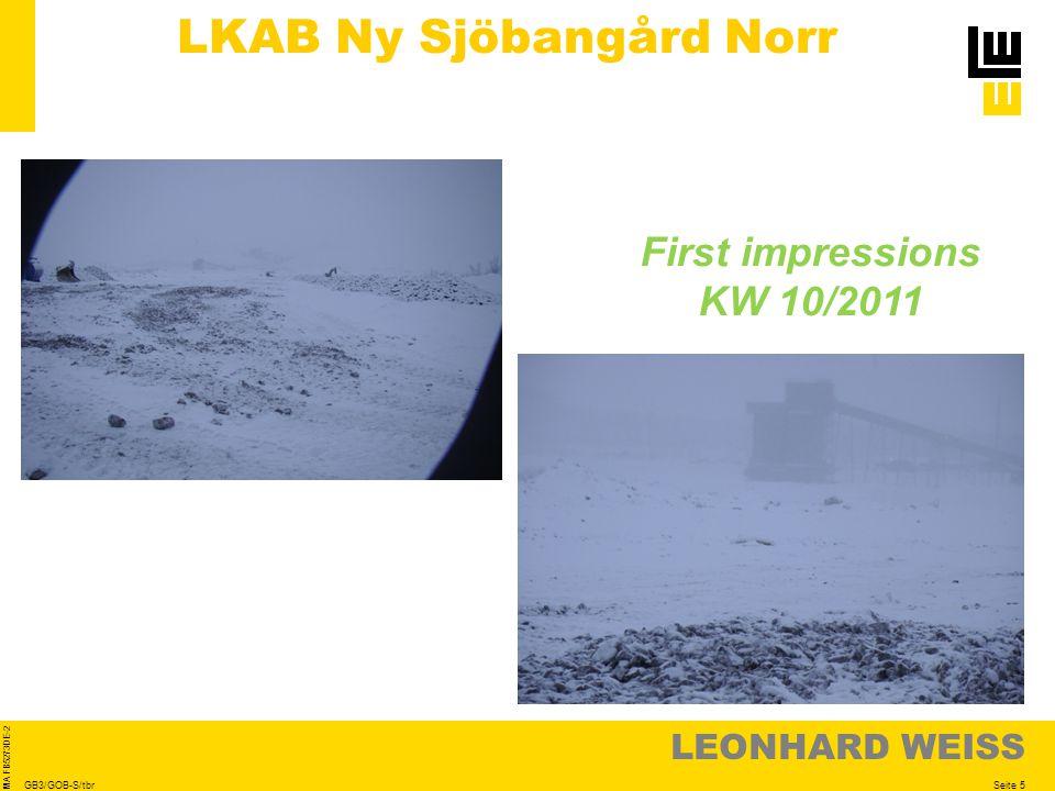 LEONHARD WEISS Seite 5 MA FB5273DE-2 GB3/GOB-S/tbr LKAB Ny Sjöbangård Norr First impressions KW 10/2011