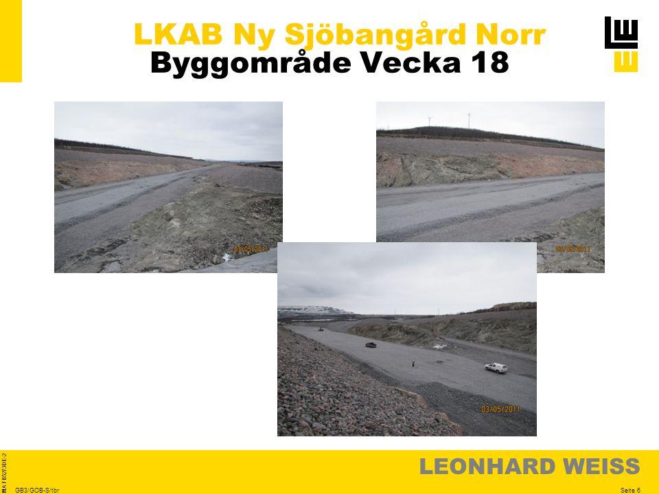 LEONHARD WEISS Seite 6 MA FB5273DE-2 GB3/GOB-S/tbr LKAB Ny Sjöbangård Norr Byggområde Vecka 18