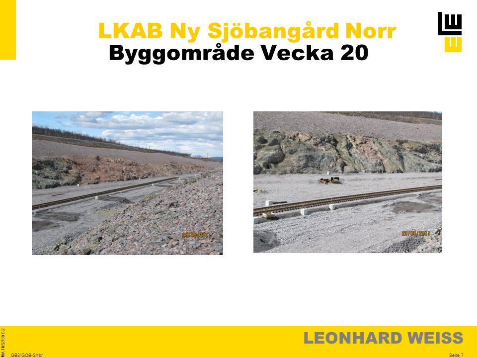 LEONHARD WEISS Seite 7 MA FB5273DE-2 GB3/GOB-S/tbr LKAB Ny Sjöbangård Norr Byggområde Vecka 20