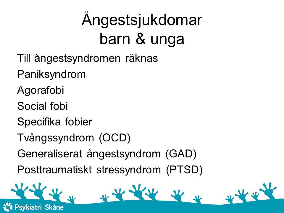 Ångestsjukdomar barn & unga Till ångestsyndromen räknas Paniksyndrom Agorafobi Social fobi Specifika fobier Tvångssyndrom (OCD) Generaliserat ångestsyndrom (GAD) Posttraumatiskt stressyndrom (PTSD)