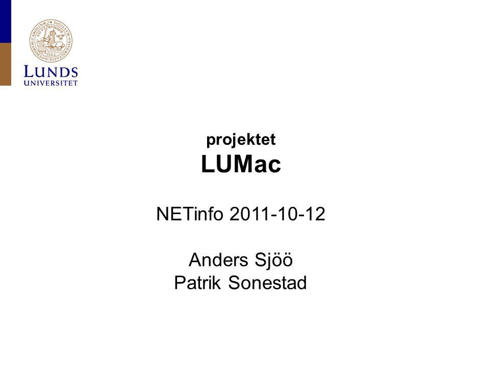Lunds universitet / LDC / LUMac / 2011-10-12 Mac-datorer på LU, bakgrund: En mindre del av alla datorer på LU, men antalet växer Ofta standalone-datorer Behov av att hantera dessa datorer lite mer systematiskt En teknisk lösning fanns på HT-området sedan en längre tid
