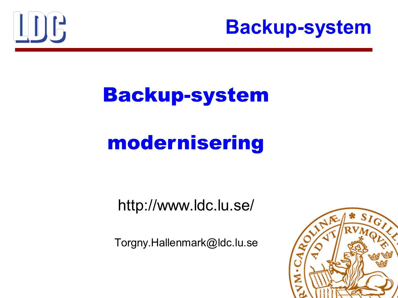 Backup-system  Backup-system för servrar och större datorer  Ny större bandrobot (StorageTek L700e) i bruk sedan 1 februari 2003  Plats för upp till 678 bandkassetter  Magnetband SuperDLT, 160/320 Gbyte Legato Networker