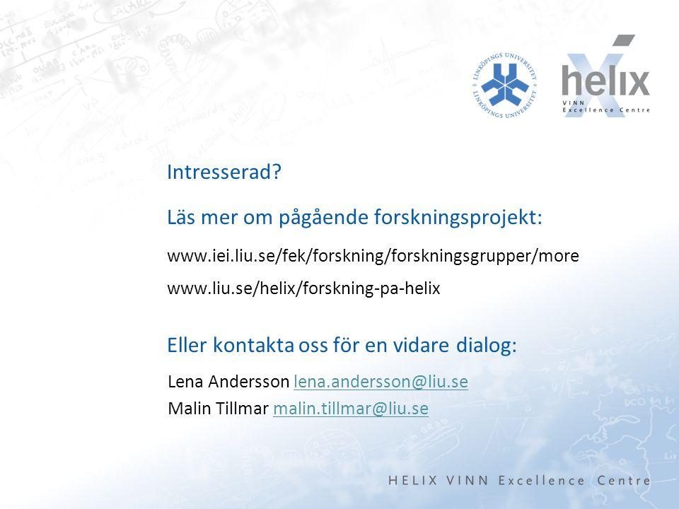 Lena Andersson lena.andersson@liu.selena.andersson@liu.se Malin Tillmar malin.tillmar@liu.semalin.tillmar@liu.se Intresserad.