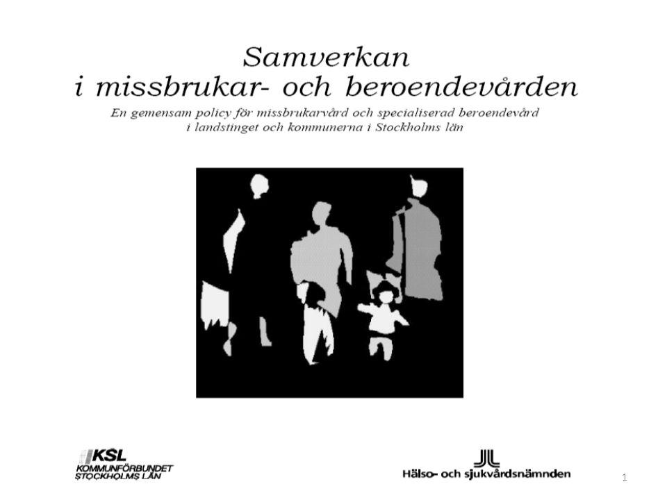 2 Samverkan i missbrukar- och beroendevården Stockholms läns landsting och länets kommuner har antagit följande gemensamma policy för samverkan i missbrukar- och beroendevården i länet.