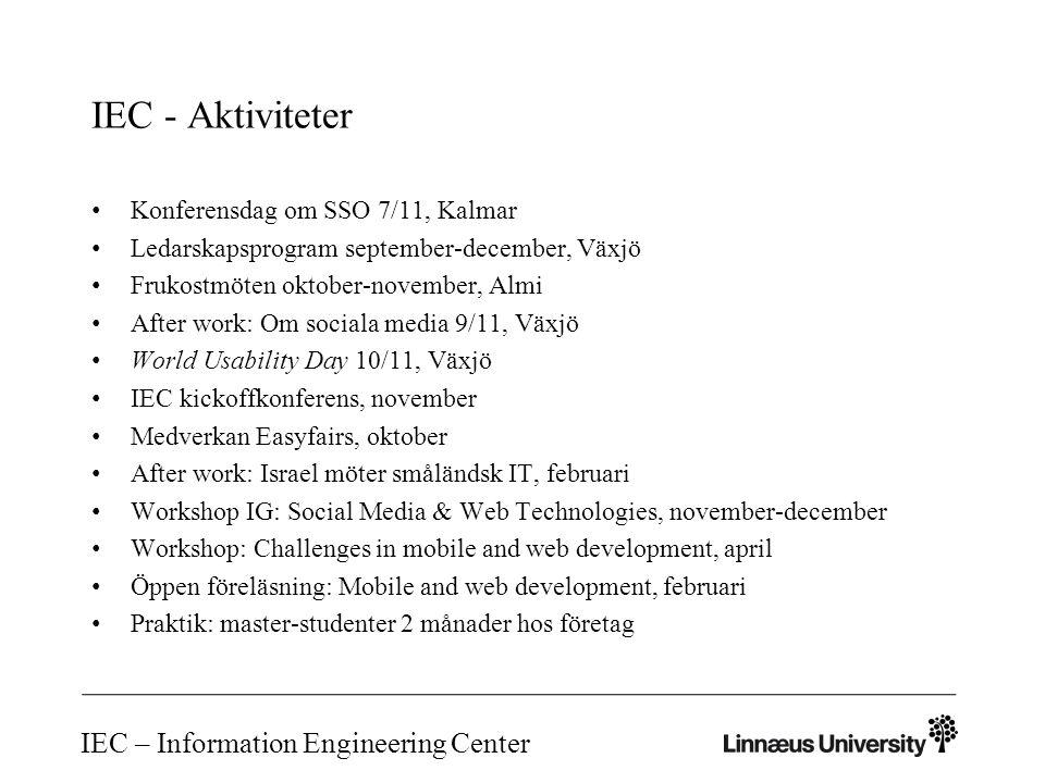IEC – Information Engineering Center IEC – Intresserad att gå med i nätverket.
