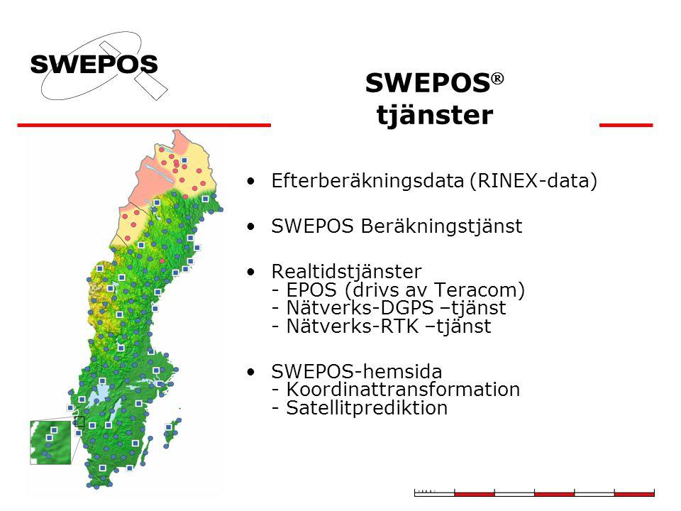 SWEPOS  tjänster Efterberäkningsdata (RINEX-data) SWEPOS Beräkningstjänst Realtidstjänster - EPOS (drivs av Teracom) - Nätverks-DGPS –tjänst - Nätverks-RTK –tjänst SWEPOS-hemsida - Koordinattransformation - Satellitprediktion