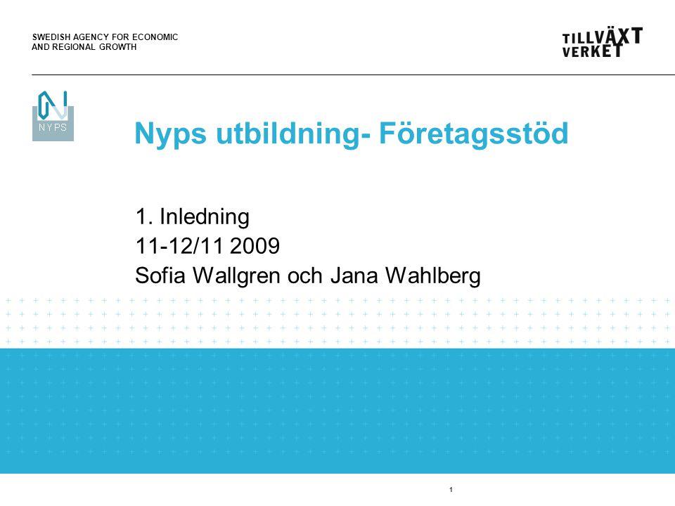SWEDISH AGENCY FOR ECONOMIC AND REGIONAL GROWTH 2 Nyps utbildning NypsCentralen tillhandahåller generella och specifika utbildningar för olika arbetsområden i systemet.