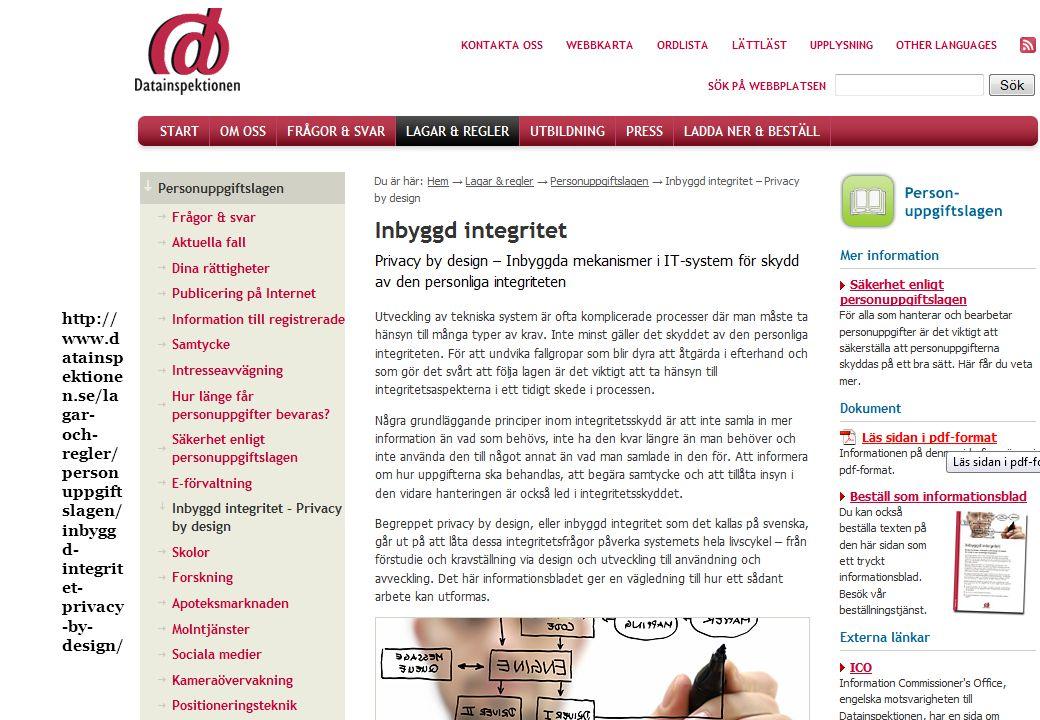 http:// www.d atainsp ektione n.se/la gar- och- regler/ person uppgift slagen/ inbygg d- integrit et- privacy -by- design/