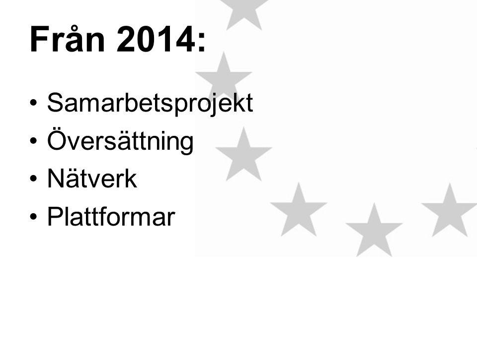 Från 2014: Samarbetsprojekt Översättning Nätverk Plattformar