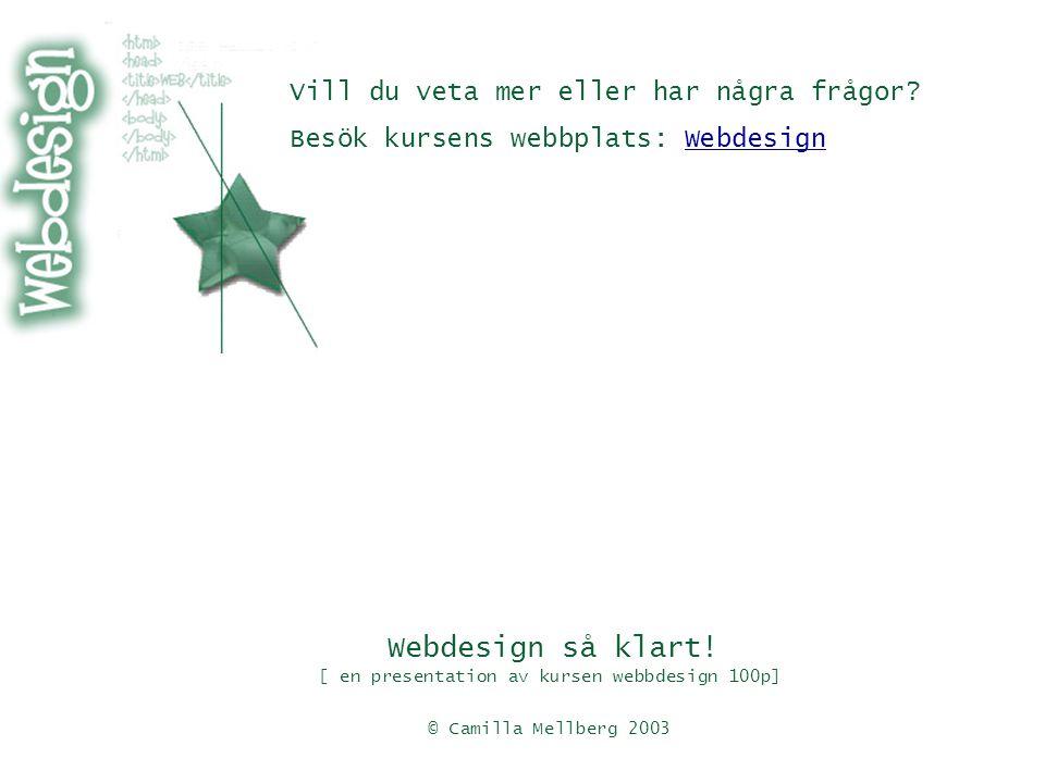 Webdesign så klart.