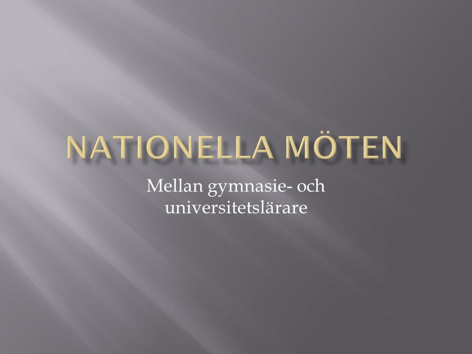 …av de synpunkter framförda vid dialogcaféet vid det tredje nationella mötet mellan gymnasielärare och högskolelärare Stockholm, 10 november 2007