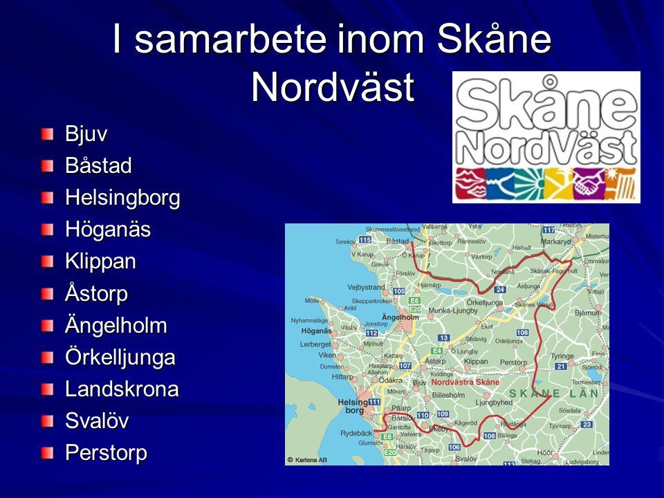 I samarbete inom Skåne Nordväst BjuvBåstadHelsingborgHöganäsKlippanÅstorpÄngelholmÖrkelljungaLandskronaSvalövPerstorp