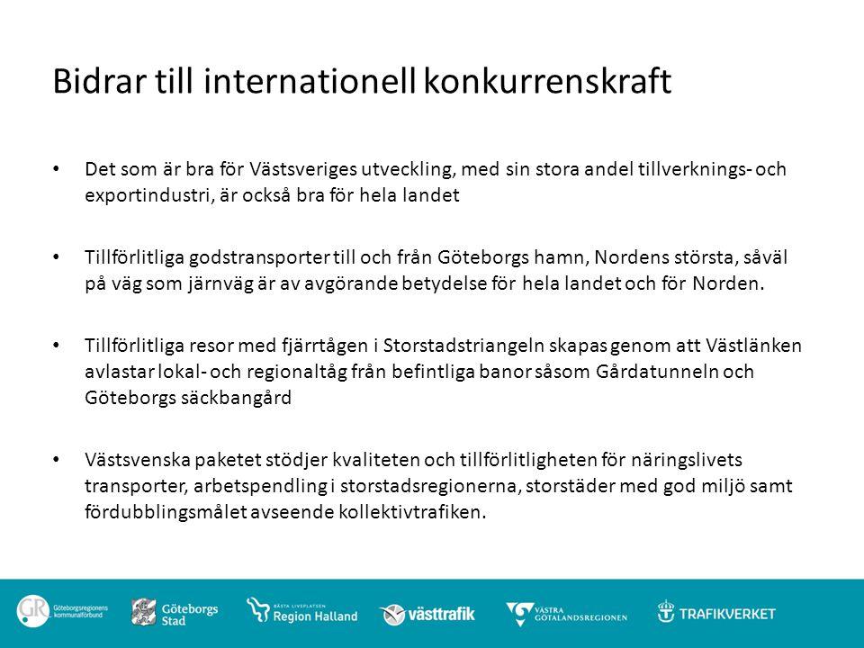 Bidrar till internationell konkurrenskraft Det som är bra för Västsveriges utveckling, med sin stora andel tillverknings- och exportindustri, är också