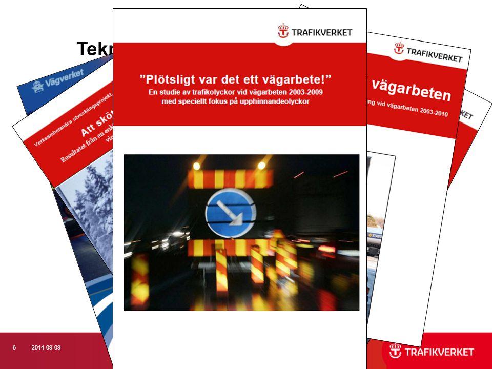 62014-09-09 Teknisk utveckling och ökad kunskap