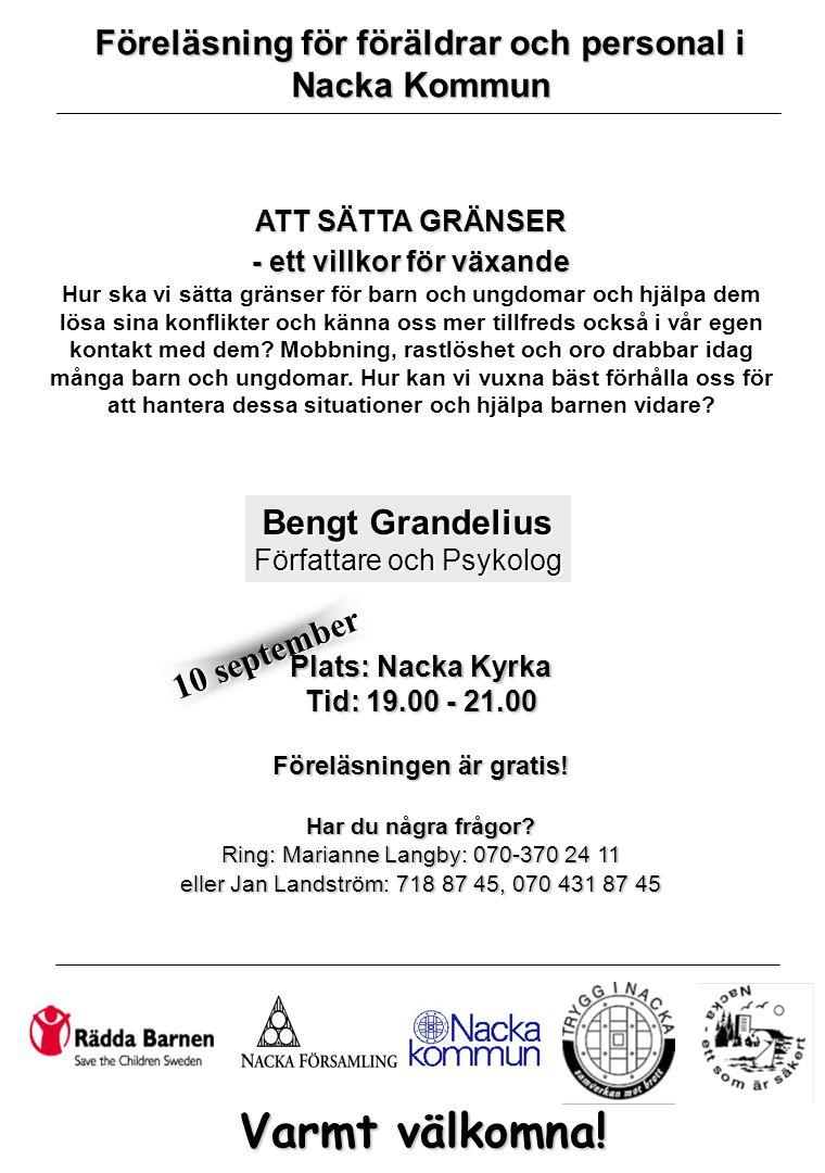 10 september Plats: Nacka Kyrka Tid: 19.00 - 21.00 Föreläsningen är gratis.
