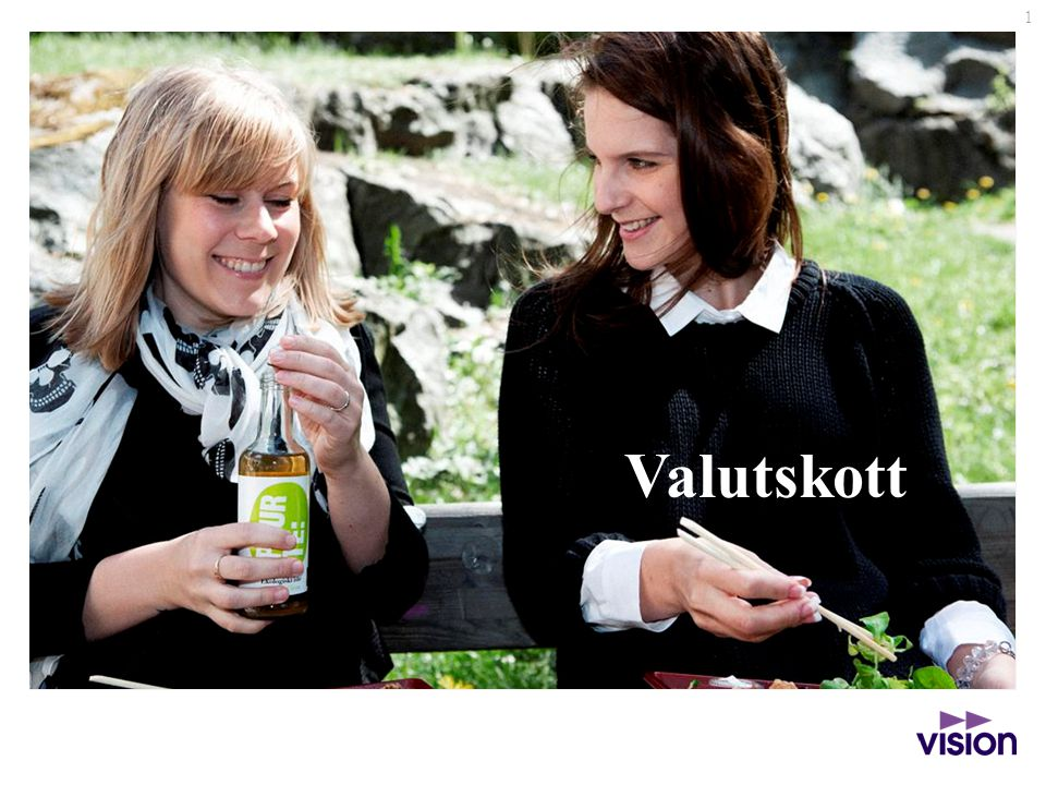 1 Valutskott