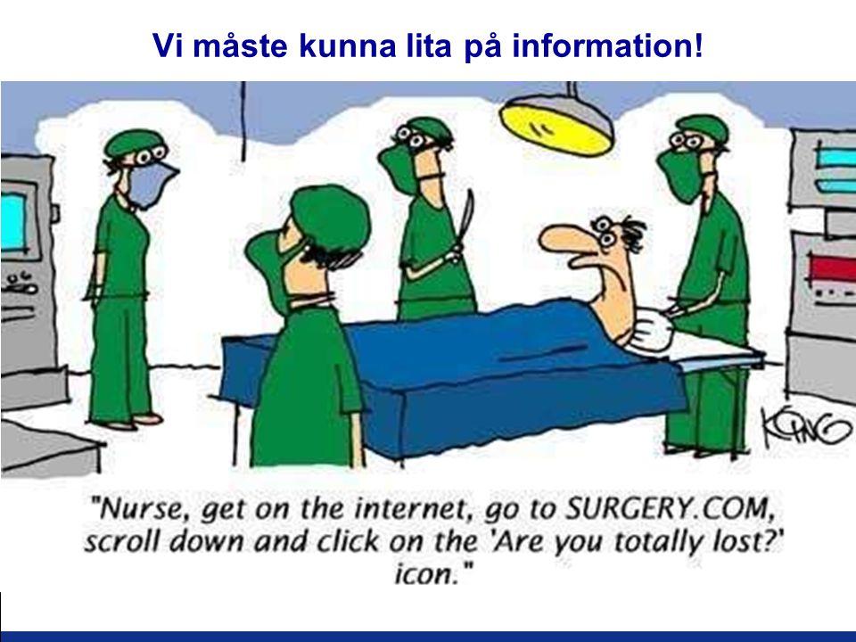 SBU – Kunskapscentrum för hälso- och sjukvården www.sbu.se Vi måste kunna lita på information!
