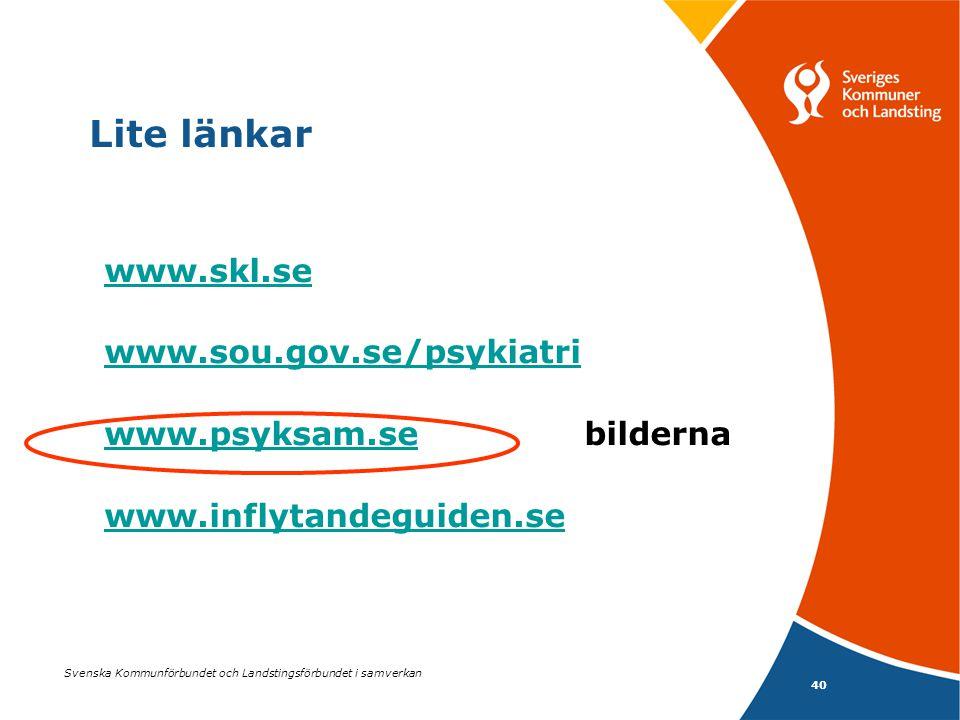 40 Svenska Kommunförbundet och Landstingsförbundet i samverkan Lite länkar www.skl.se www.sou.gov.se/psykiatri www.psyksam.sewww.psyksam.sebilderna ww