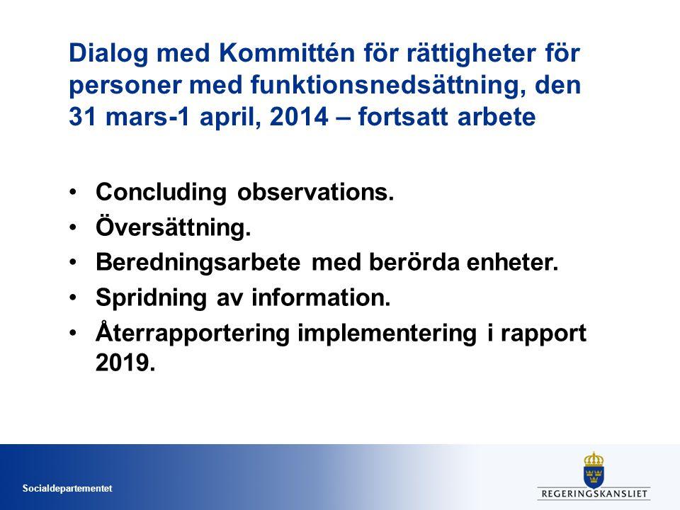 Socialdepartementet Dialog med Kommittén för rättigheter för personer med funktionsnedsättning, den 31 mars-1 april, 2014 – fortsatt arbete Concluding