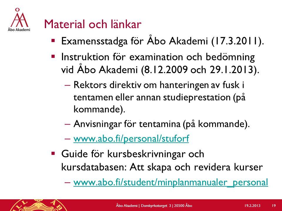 Material och länkar  Examensstadga för Åbo Akademi (17.3.2011).