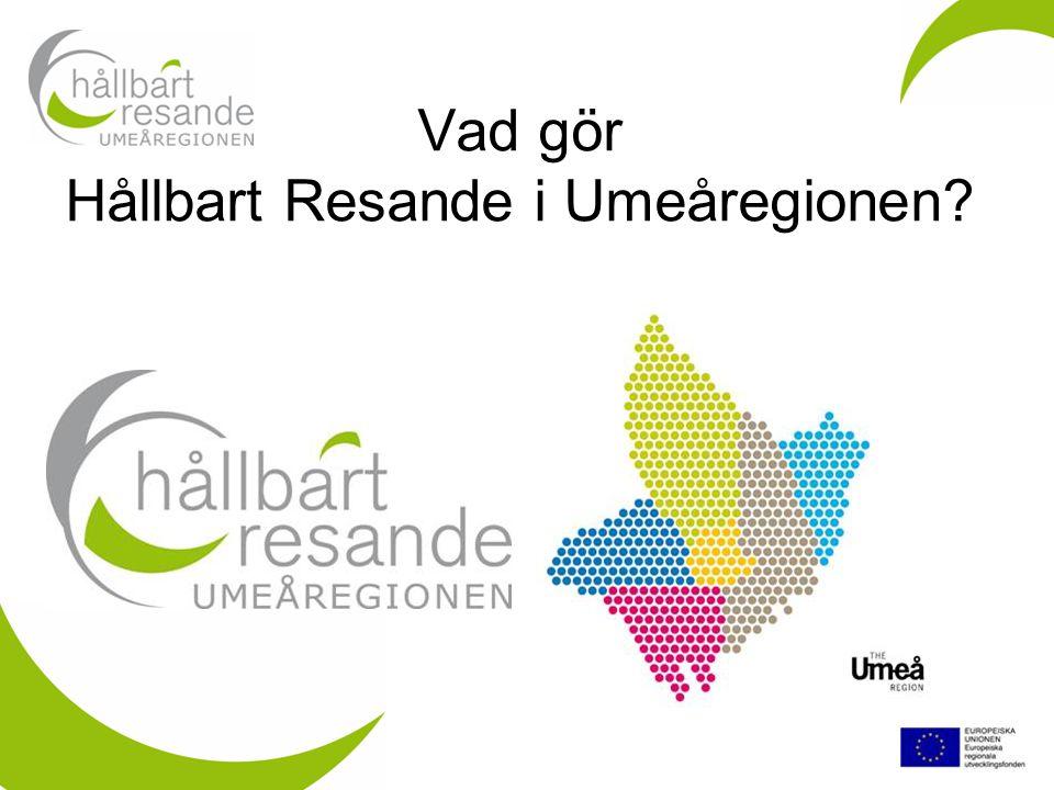 Vad gör Hållbart Resande i Umeåregionen