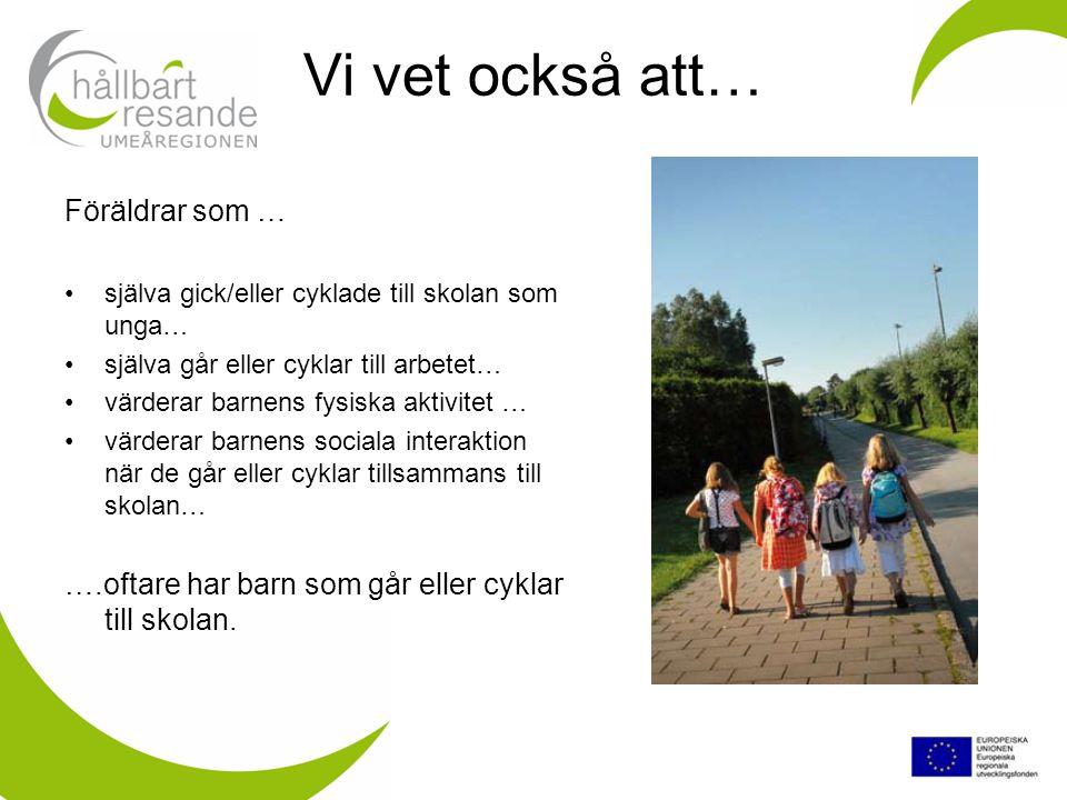 Tomtebogård/ Sjöfruskolan 1 km = 15 min gångväg