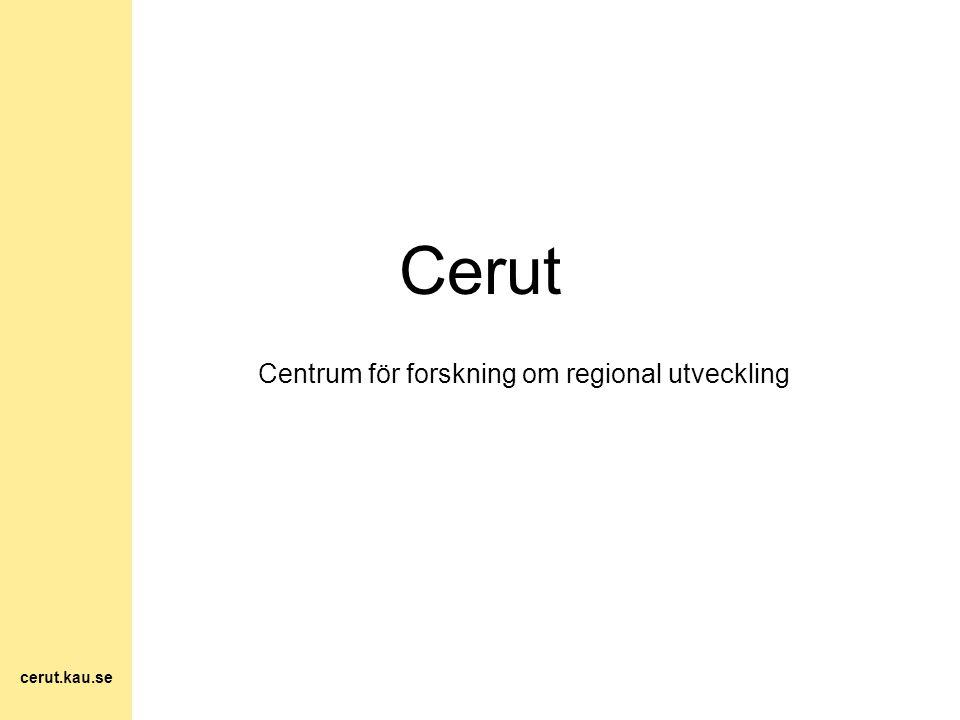 Vision Cerut skall vara en regionalt välkänd, nationellt respekterad och internationellt uppmärksammad centrumbildning inom forskningsområdet regional utveckling.