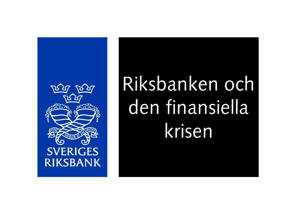 Riksbanken och den finansiella krisen