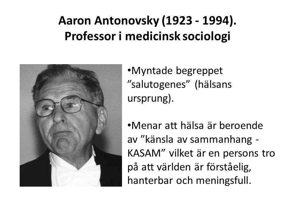 Aaron Antonovsky (1923 - 1994).
