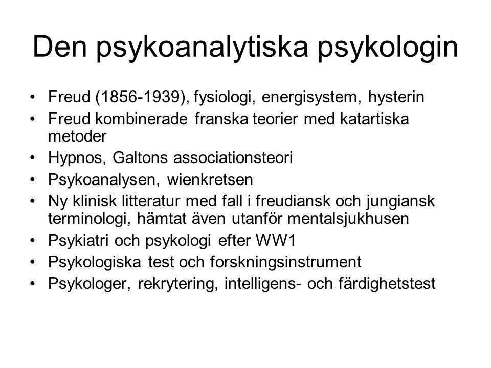 Den psykoanalytiska psykologin Freud (1856-1939), fysiologi, energisystem, hysterin Freud kombinerade franska teorier med katartiska metoder Hypnos, G