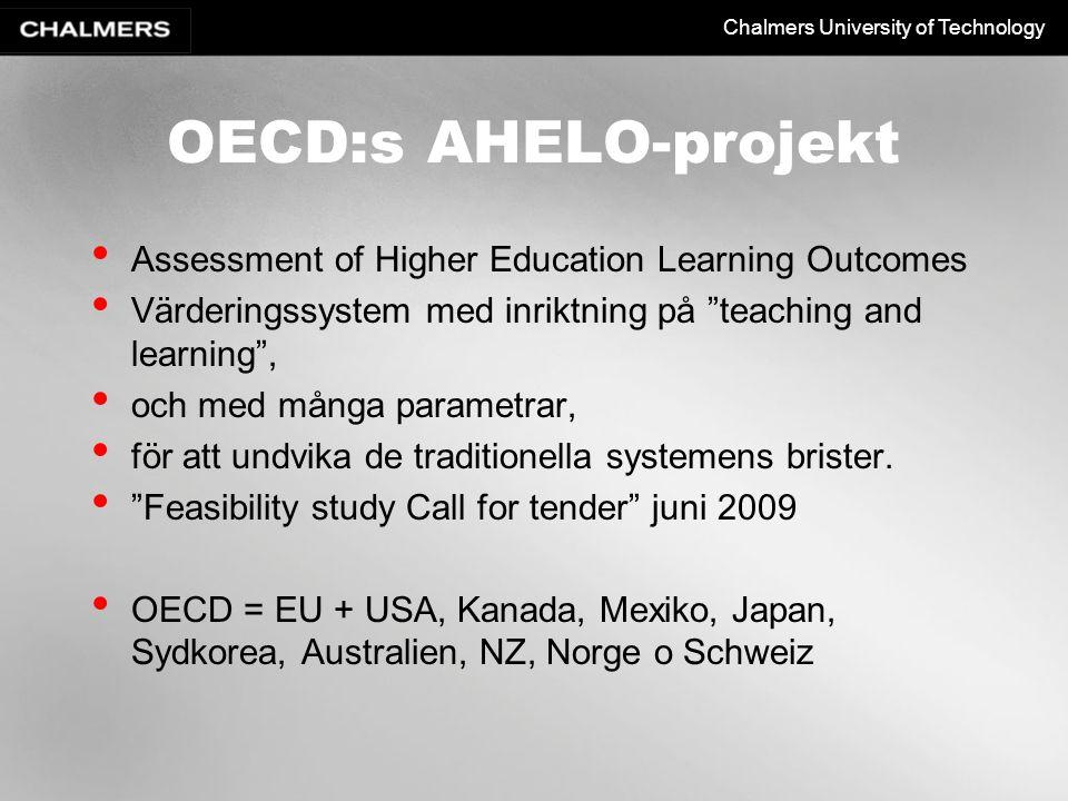"Chalmers University of Technology OECD:s AHELO-projekt Assessment of Higher Education Learning Outcomes Värderingssystem med inriktning på ""teaching a"