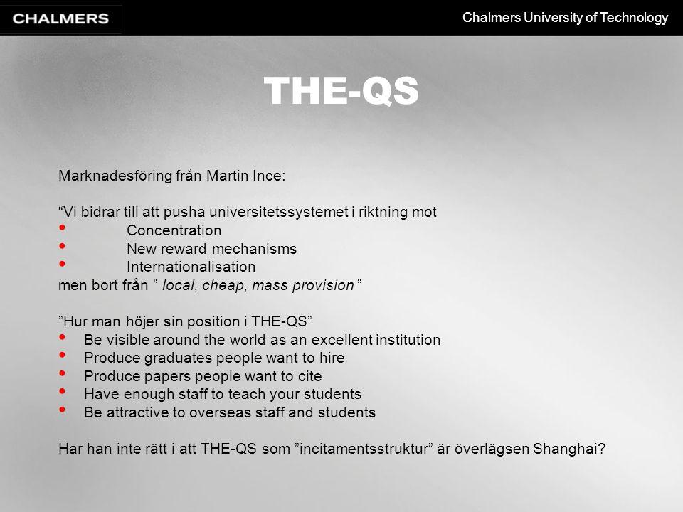 """Chalmers University of Technology THE-QS Marknadesföring från Martin Ince: """"Vi bidrar till att pusha universitetssystemet i riktning mot Concentration"""