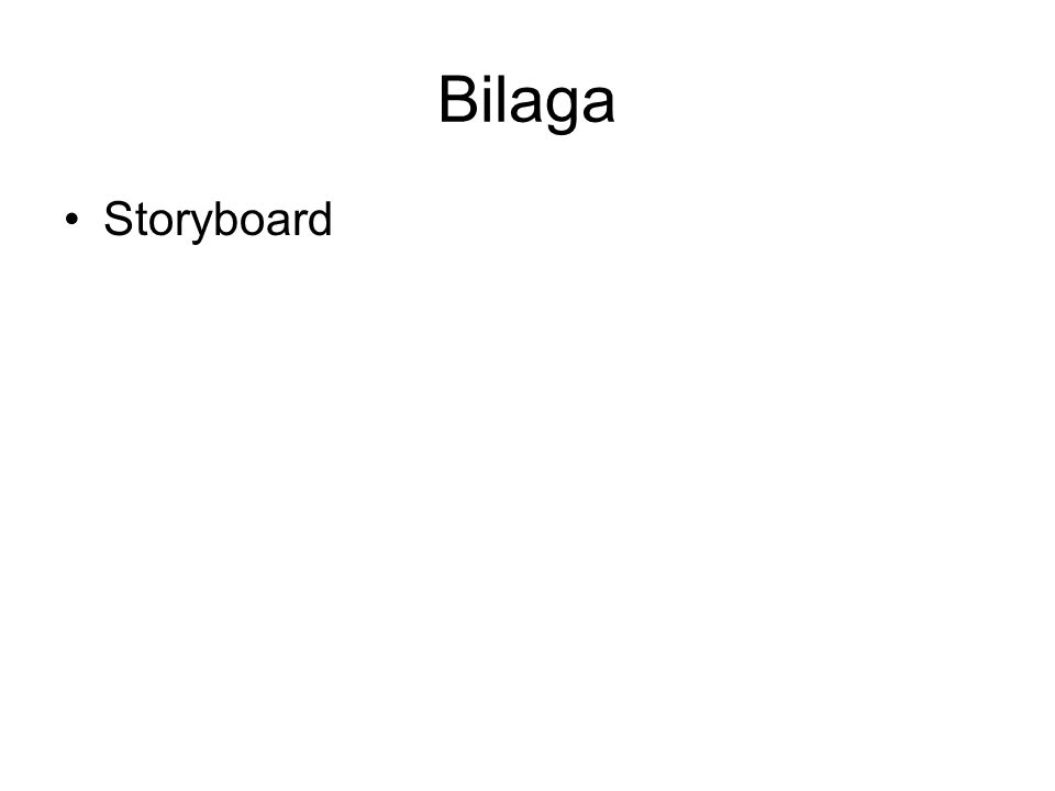Bilaga Storyboard