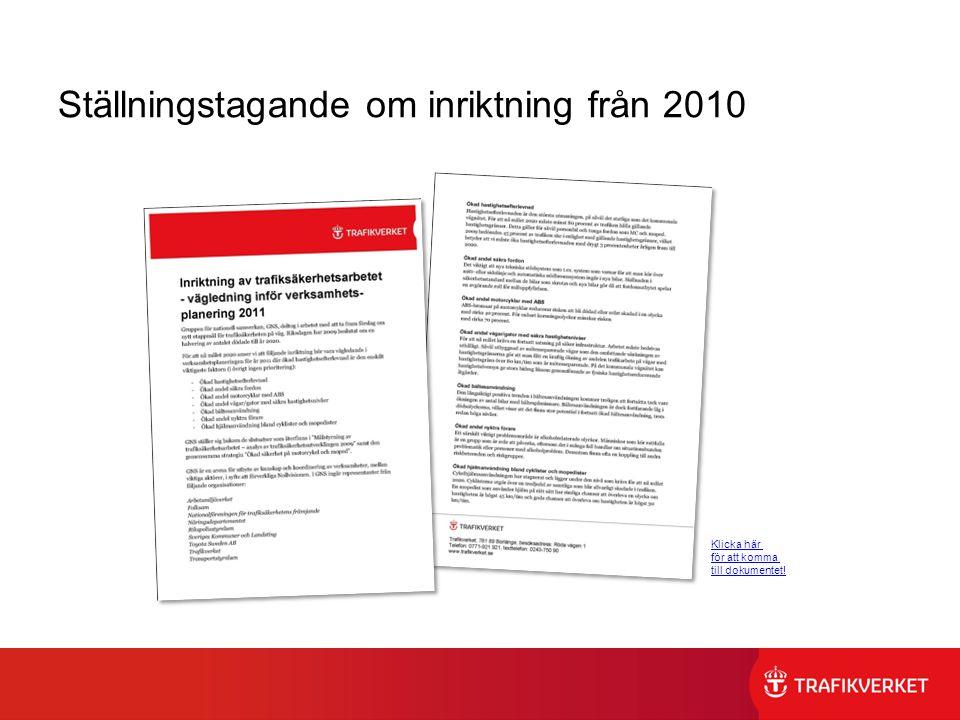 Ställningstagande om inriktning från 2010 Klicka här för att komma till dokumentet!