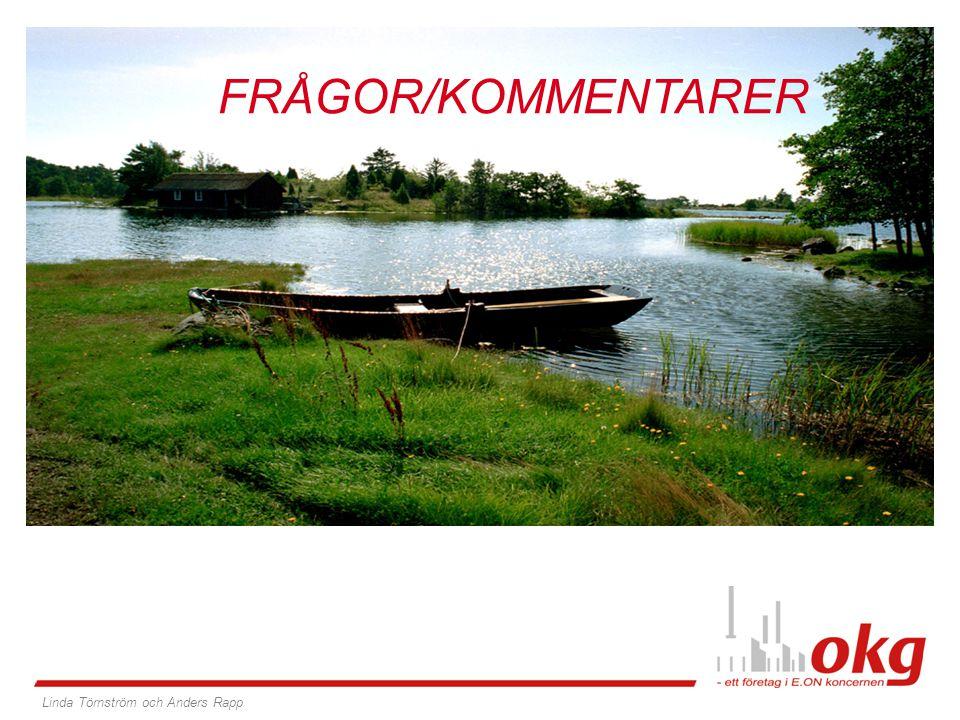 OKG, 40 år Linda Törnström och Anders Rapp FRÅGOR/KOMMENTARER