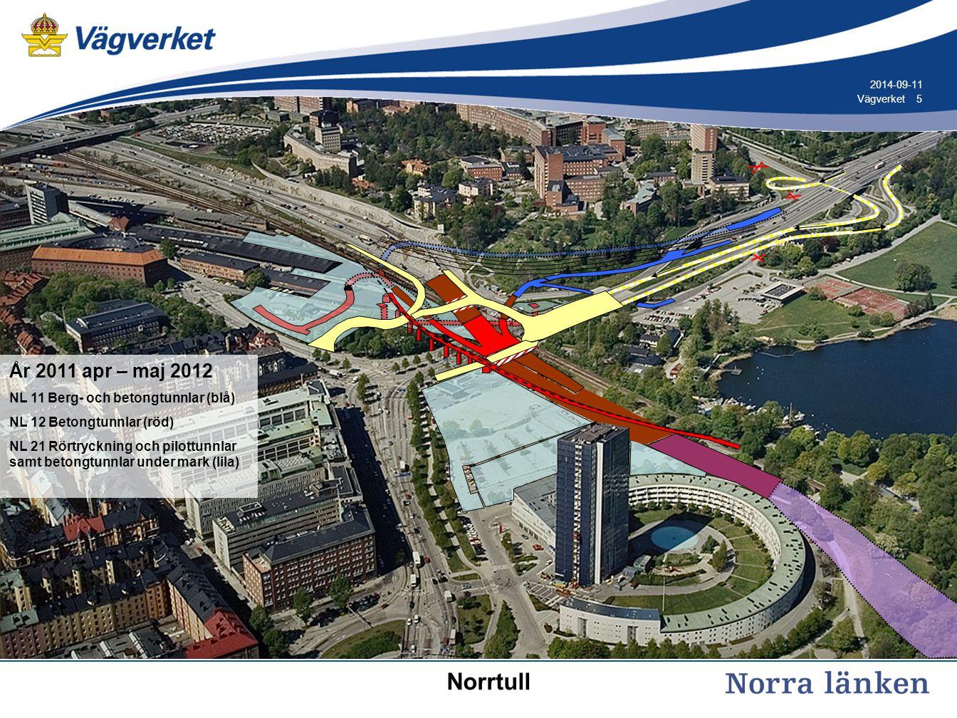 5 5Vägverket 2014-09-11 År 2011 apr – maj 2012 NL 11 Berg- och betongtunnlar (blå) NL 12 Betongtunnlar (röd) NL 21 Rörtryckning och pilottunnlar samt betongtunnlar under mark (lila) Norrtull