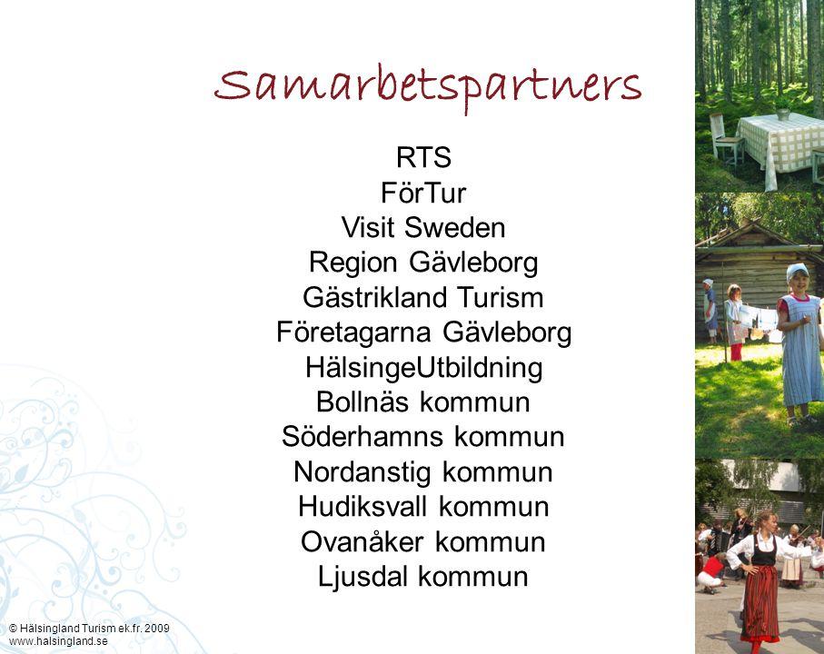 RTS FörTur Visit Sweden Region Gävleborg Gästrikland Turism Företagarna Gävleborg HälsingeUtbildning Bollnäs kommun Söderhamns kommun Nordanstig kommu