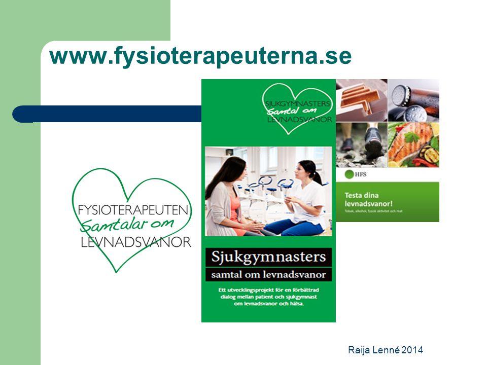 www.fysioterapeuterna.se Raija Lenné 2014