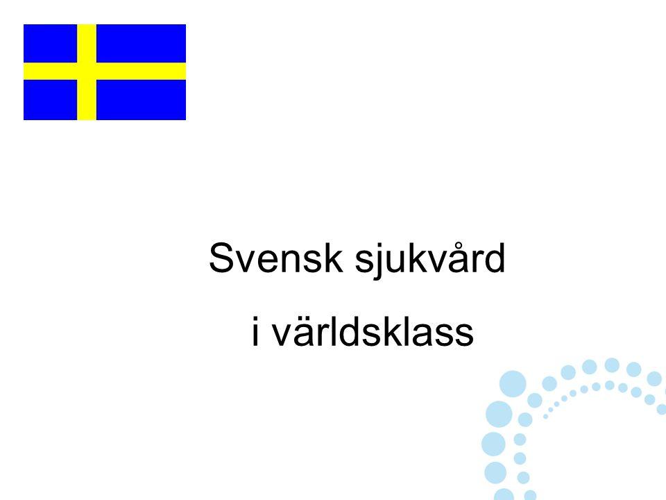 Svensk sjukvård i världsklass
