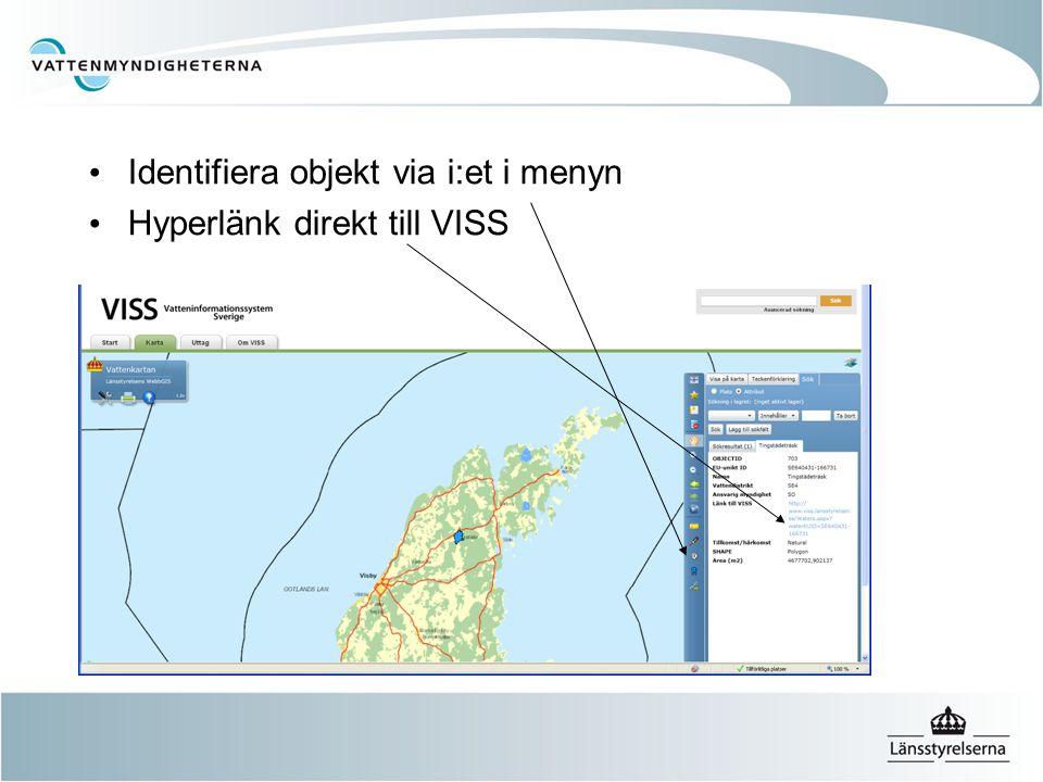 Identifiera objekt via i:et i menyn Hyperlänk direkt till VISS