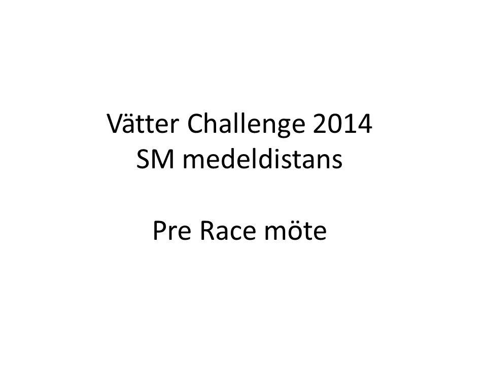 Vätter Challenge 2014 SM medeldistans Pre Race möte