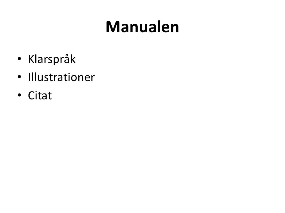 Manualen Klarspråk Illustrationer Citat