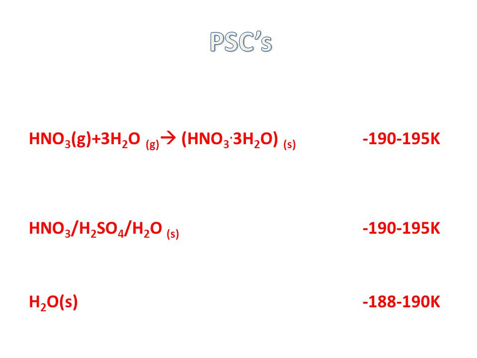 HNO 3 (g)+3H 2 O (g)  (HNO 3.