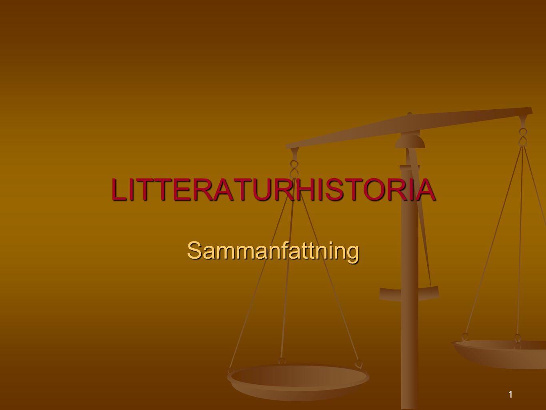 1 LITTERATURHISTORIA Sammanfattning