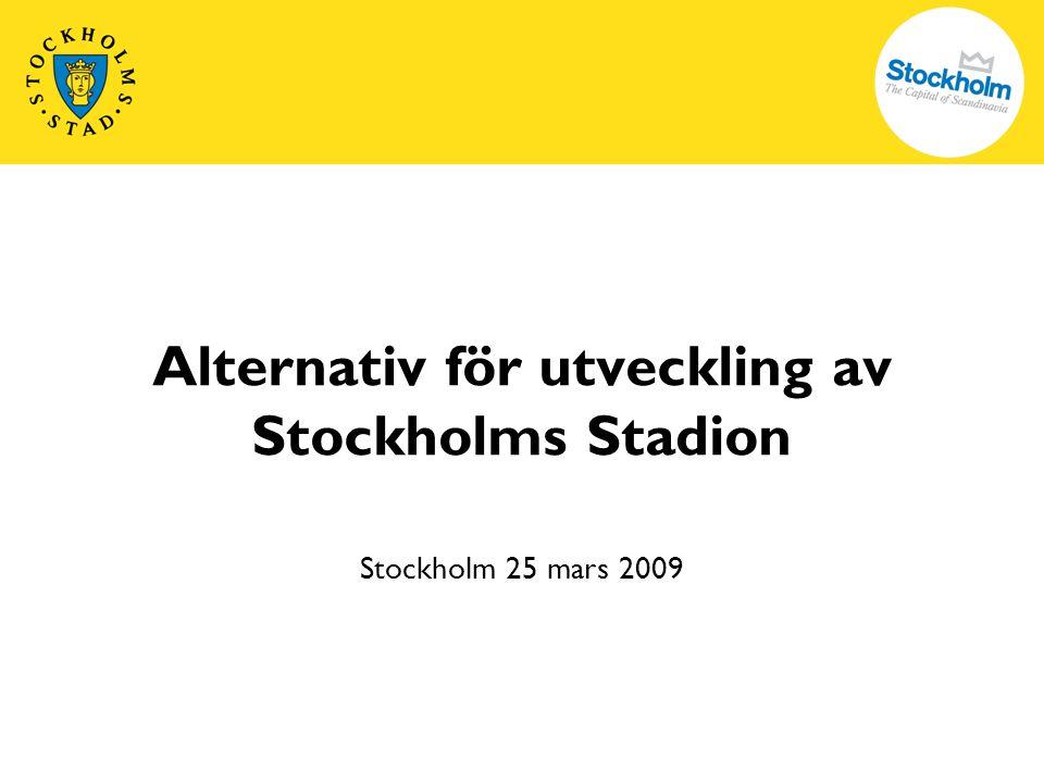 2 Stadens arbete med arenafrågor 20072008 2006 Nov 2006 Budget 2007: utökad arenakapacitet för att stärka Stockholm som evenemangsstad, och förbättra arenalösningarna för elitfotbollen.