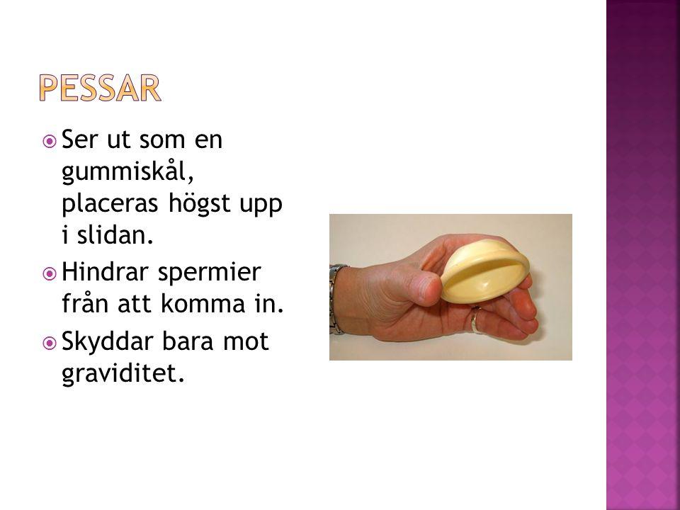 En kvinnlig kondom  Femidom är en kondom som är framtagen för kvinnor.