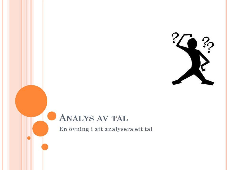 A NALYS AV TAL En övning i att analysera ett tal