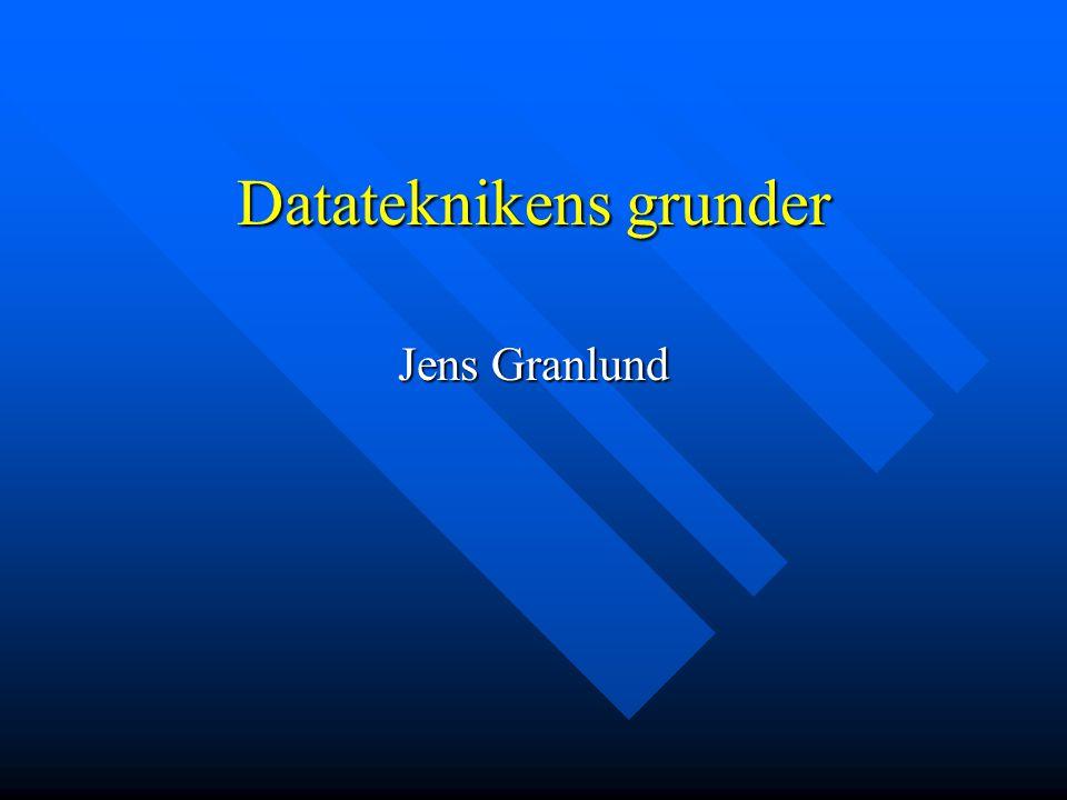 Datateknikens grunder Jens Granlund