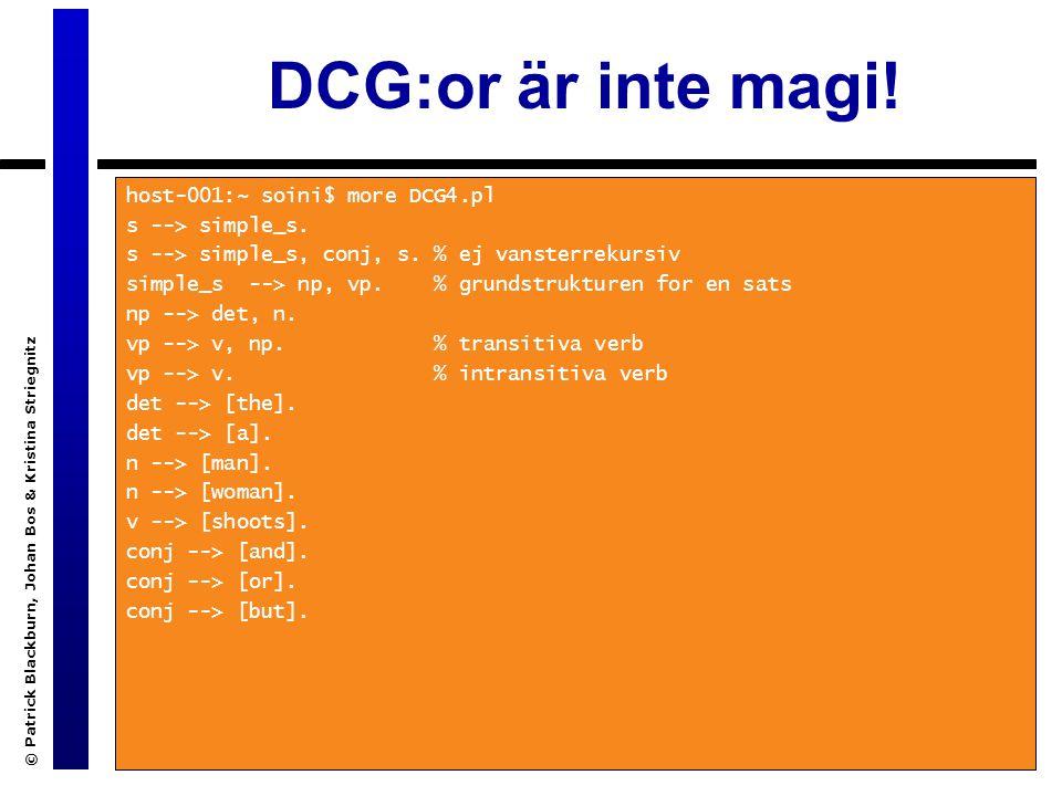 DCG:or är inte magi.