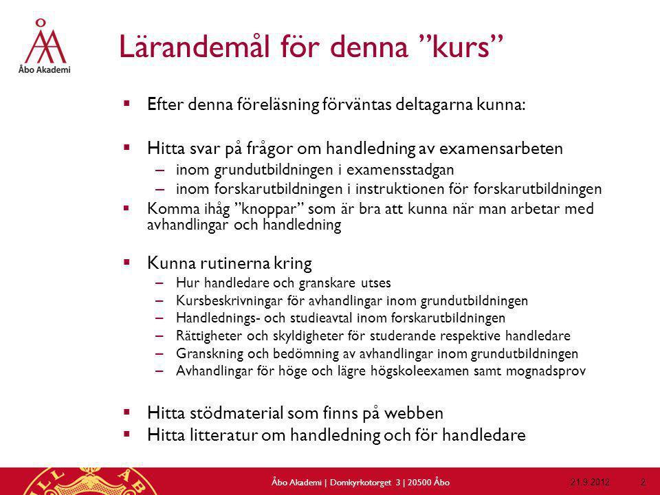 Språkanvändning och -granskning  Mognadsprovet för lägre och högre högskoleexamen skrivs på svenska – Utländsk, icke nordisk studerande kan skriva på engelska – Studerande med skolutbildningsspråk finska får skriva ett mognadsprov även på finska (om personen inte har M eller högre i studentexamen)  Mognadsprov språkgranskas tillsammans med avhandlingen + ev.